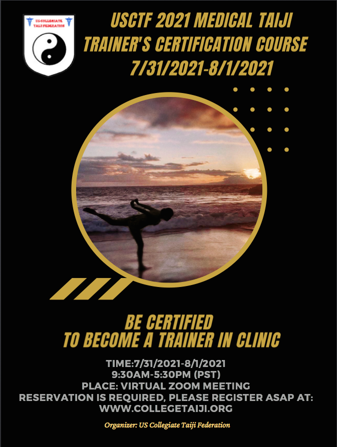 https://sites.google.com/a/collegetaiji.org/www/usctf-2021-medical-taiji-trainer-s-certification-course-7-31-8-1